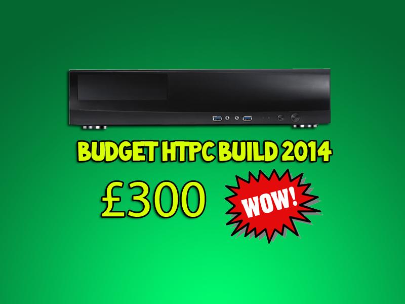 budget htpc build 2014