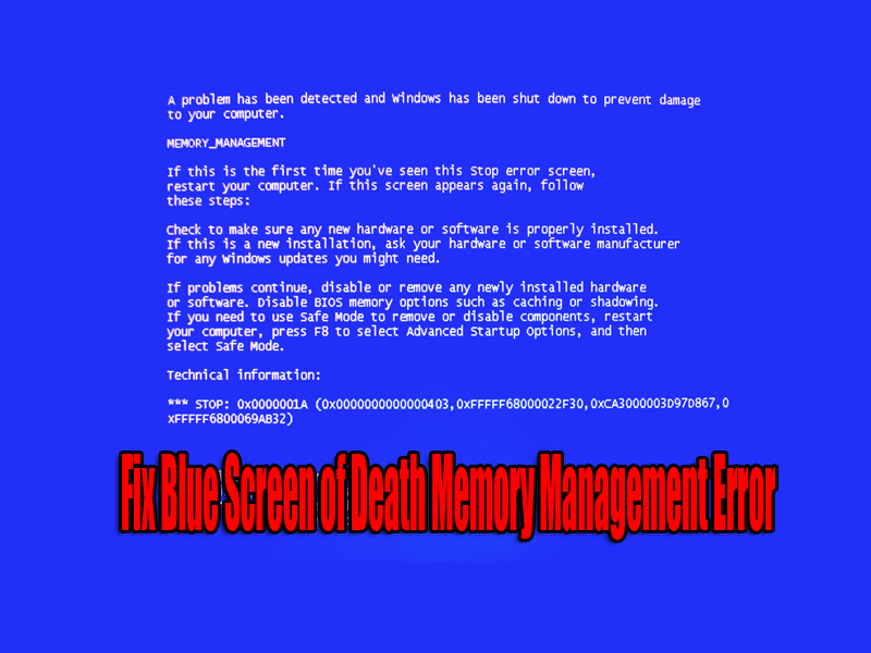Fix Blue Screen of Death Memory Management Error -