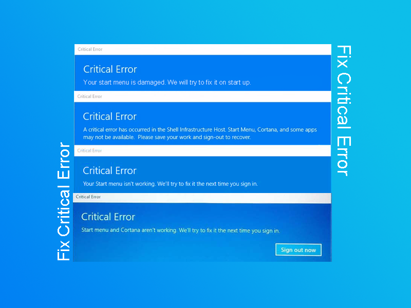 Fix Critical Error: Your start menu isn't working