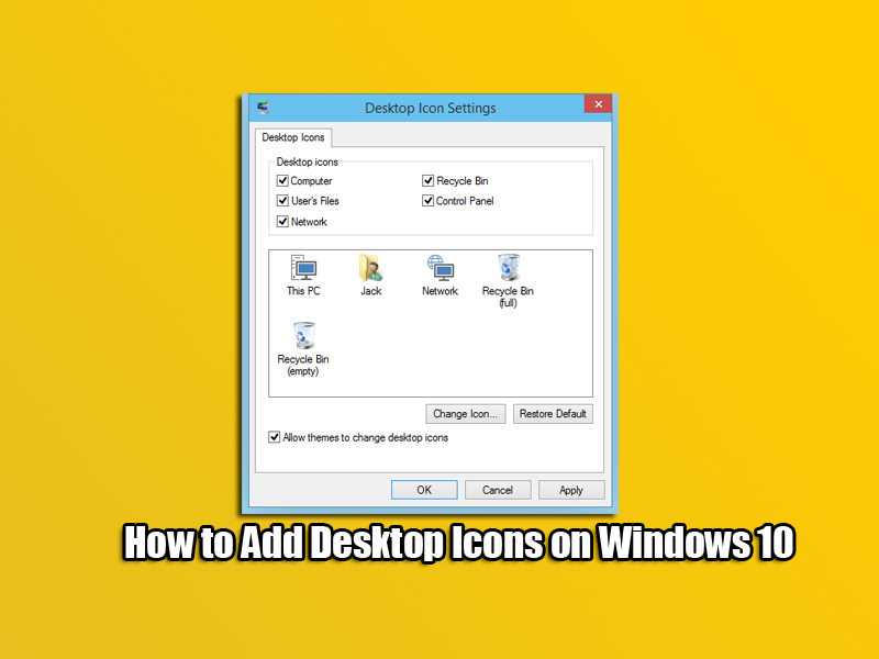 How to Add Desktop Icons on Windows 10