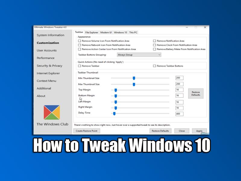 How to Tweak Windows 10
