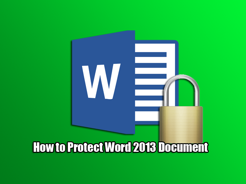 How to Protect Word 2013 Document