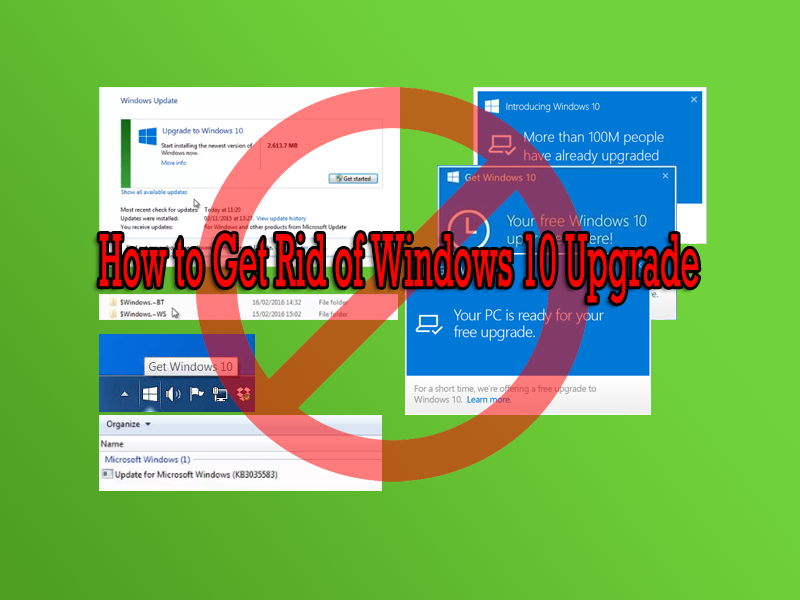 How to Get Rid of Windows 10 Upgrade