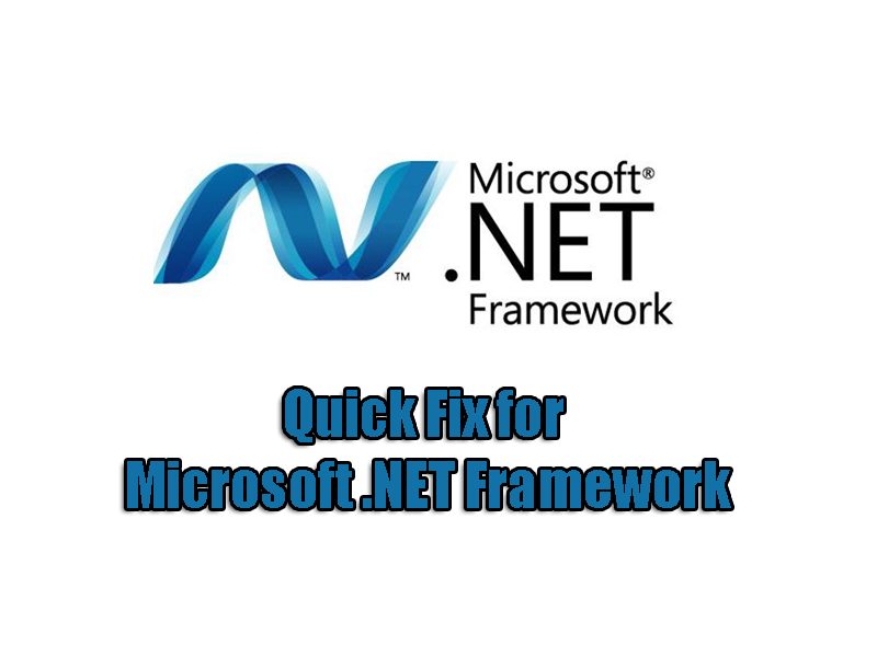 Quick Fix for Microsoft .NET Framework
