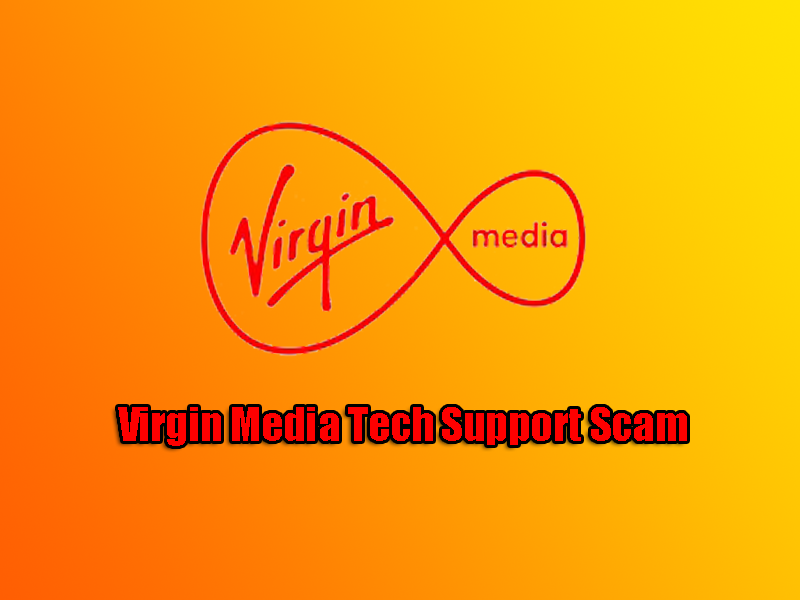 Virgin Media Tech Support Scam