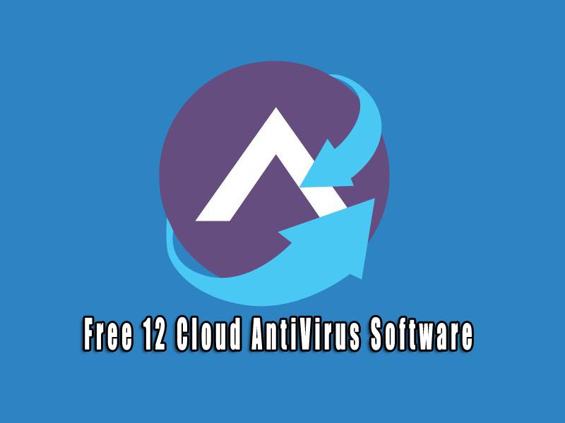 Free 12 Cloud AntiVirus Software
