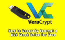 How to Securely Encrypt a USB Flash Drive for Free