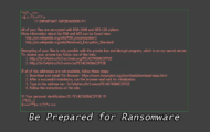 Be Prepared for Ransomware