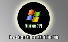 How to Create Windows 7 WinPE Boot Disk
