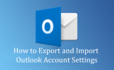 How to Export and Import Outlook Account Settings