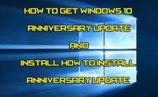 How to Get Windows 10 Anniversary Update