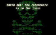 Watch out! New ransomware is on the loose