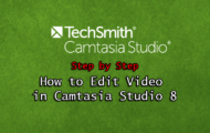 How to Edit Video in Camtasia Studio 8