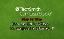 How to Edit Video in Camtasia Studio 8