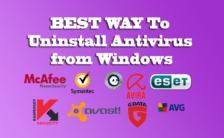 ✔ BEST WAY To Uninstall Antivirus from Windows