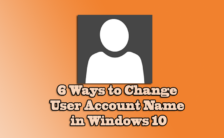 6 Ways to Change User Account Name in Windows 10