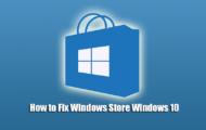 How to Fix Windows Store Windows 10