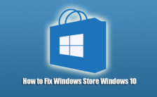How to Fix Windows Store Windows 10