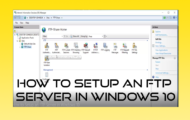 How to Setup an FTP Server in Windows 10
