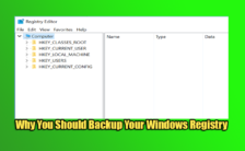 Why You Should Backup Your Windows Registry