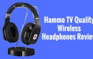 Hammo TV Quality Wireless Headphones Review