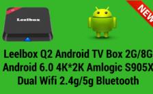Leelbox Q2 Android tv box 2G8G Android 6.0 4K-2K Amlogic S905X Dual Wifi 2.4g5g Bluetooth1
