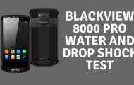 BlackView 8000 Pro Water and Drop Shock Test