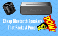 Cheap Bluetooth Speakers That Packs A Punch