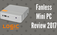 Fanless Mini PC Review 2017
