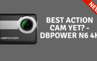 Best Action Cam Yet DBPOWER N6 4K