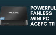 Powerful Fanless Mini PC - ACEPC T11