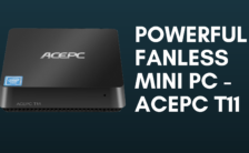 Powerful Fanless Mini PC - ACEPC T11