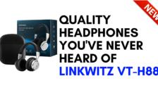 Quality Headphones You've Never Heard Of - LinkWitz VT-H88