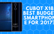 Cubot x18 Best Budget Smartphone For 2017