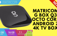 NEWEST 2017 Matricom G Box Q3 Octo Core Android 7 4K TV Box
