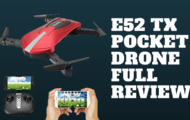 E52 TX Pocket Drone Full Review