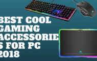 Best Cool Gaming Accessories For PC 2018