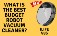 What is The Best Budget Robot Vacuum Cleaner? : ILIFE V8S