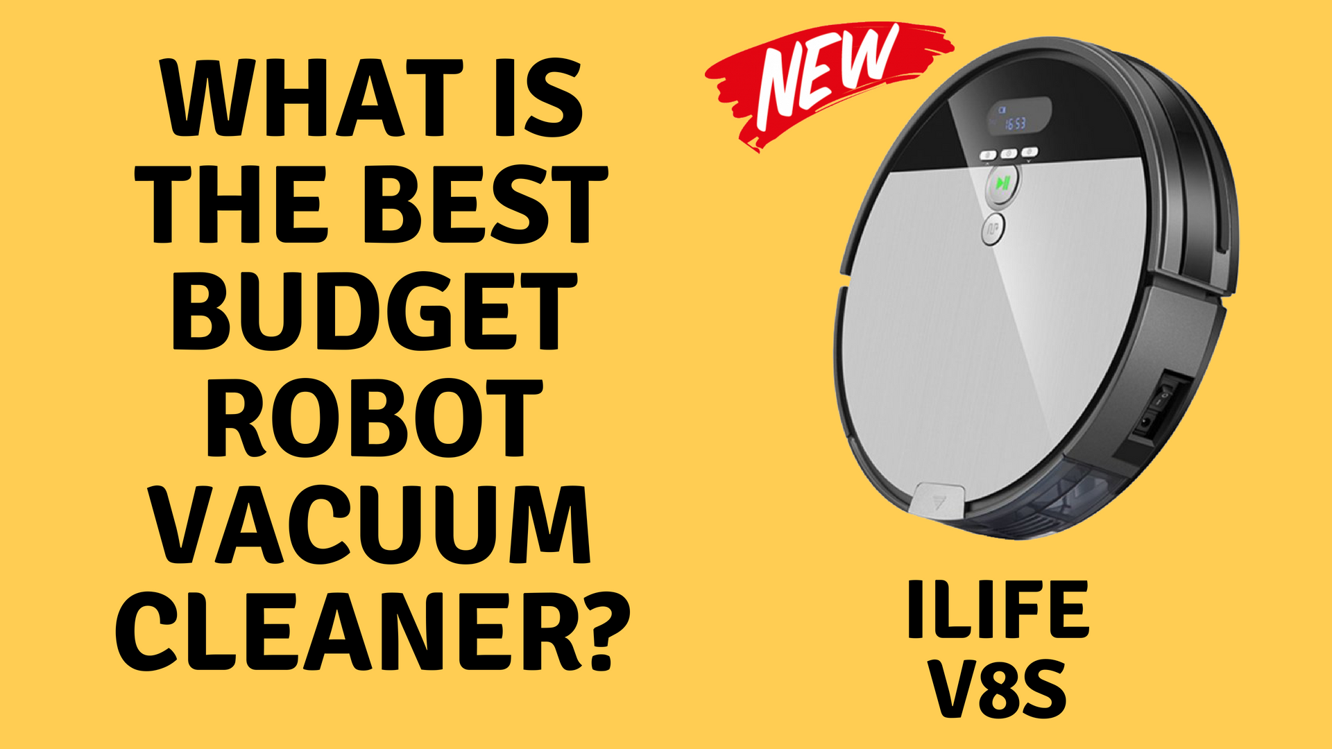What Is The Best Budget Robot Vacuum Cleaner Ilife V8s
