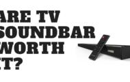 Are TV Soundbar Worth it