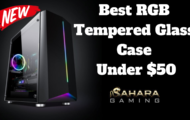 Best RGB Tempered Glass Case Under $50... Sahara P10 Sync
