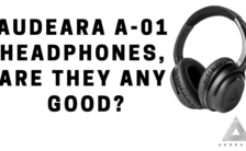 Audeara A-01 Headphones, Are They Any Good_