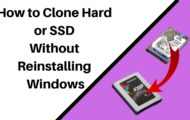 How to Clone Hard Drive Without Reinstalling Windows