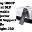 Amazing 1080P Hybrid DLP Portable Projector With 4K Support By Vivibright J20
