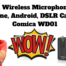 Best Wireless Microphone For iPhone, Android, DSLR Camera Comica WD01