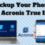 Backup Your Phone With Acronis True Image
