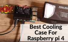 Best Cooling Case For Raspberry Pi 4