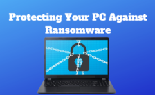 Protecting Your PC Against Ransomware