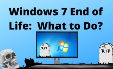 Windows 7 End of Life What to Do