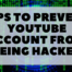Tips to Prevent YouTube Account From Being Hacked